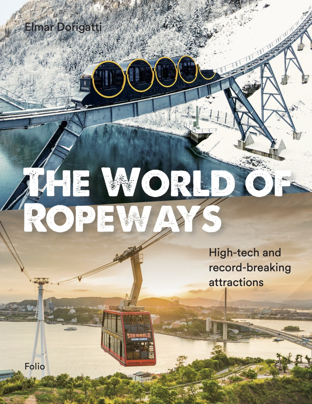 "Nuovo libro ""The world of Ropeways"""